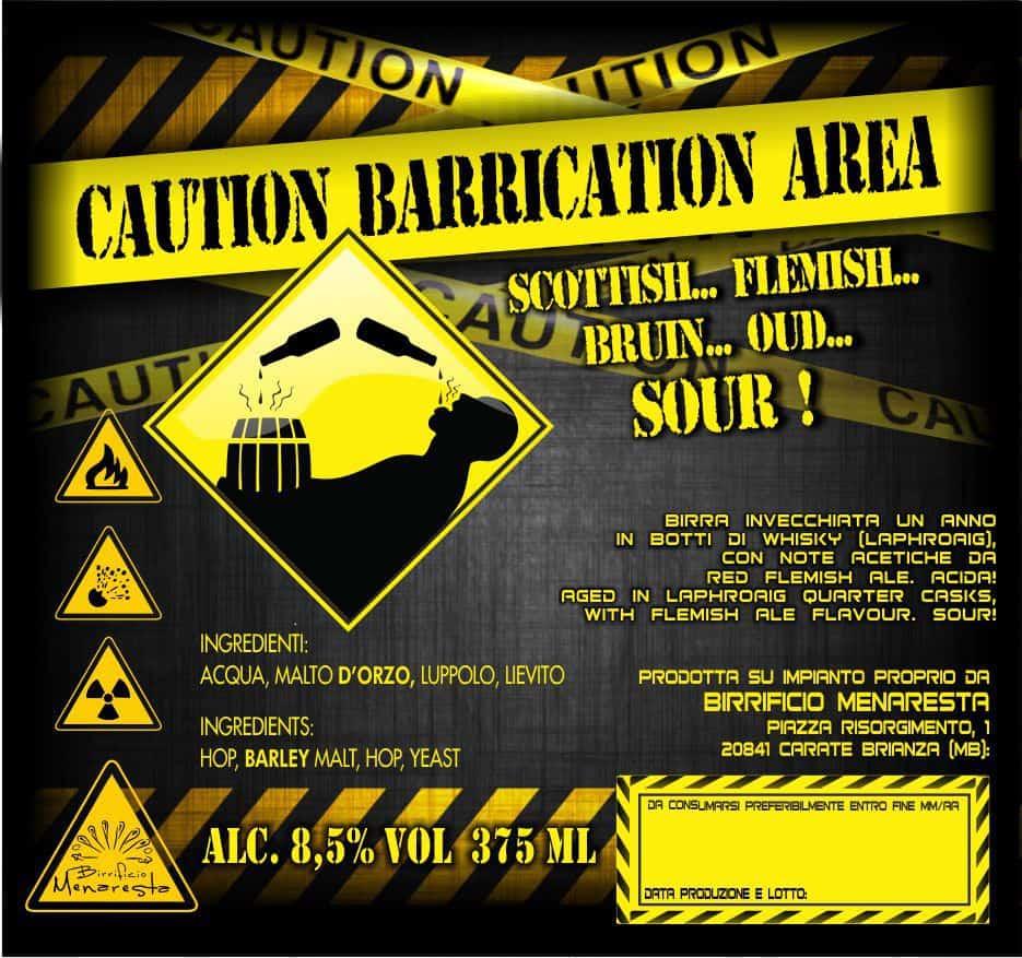 etichetta CAUTION BARRICATION AREA